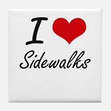 I Love Sidewalks Tile Coaster