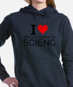 I Love Environmental Science Women's Hooded Sweats