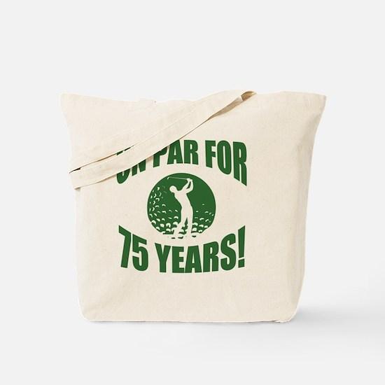 Golfer's 75th Birthday Tote Bag