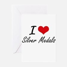 I Love Silver Medals Greeting Cards