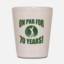 Golfer's 70th Birthday Shot Glass