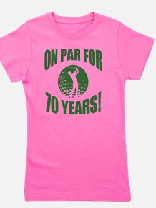 Golfer's 70th Birthday Girl's Tee