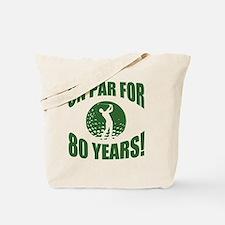 Golfer's 80th Birthday Tote Bag