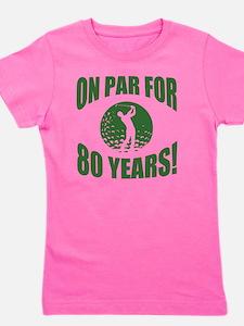 Golfer's 80th Birthday Girl's Tee