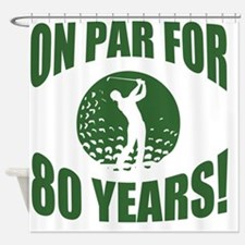 Golfer's 80th Birthday Shower Curtain