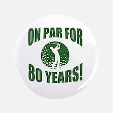 Golfer's 80th Birthday Button