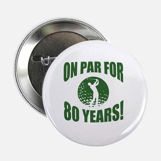 """Golfer's 80th Birthday 2.25"""" Button"""