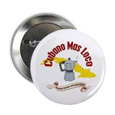 Cubano Mas Loco Button