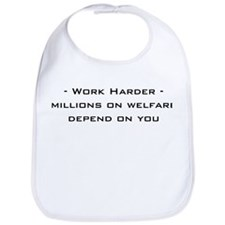 work harder, millions on welf Bib