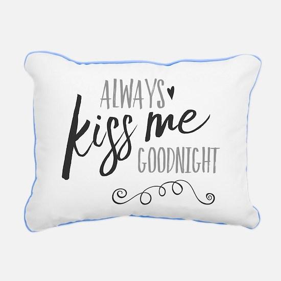 Always Kiss Me Goodnight Rectangular Canvas Pillow