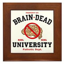 Brain Dead Funny Framed Tile