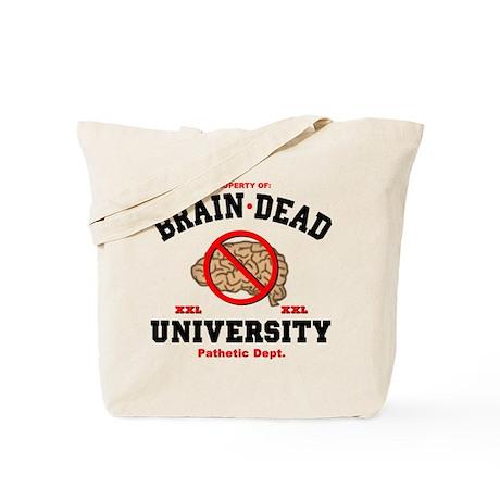 Brain Dead Funny Tote Bag
