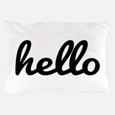 Hello Pillow Case