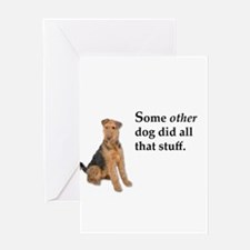 It was some other dog Greeting Cards