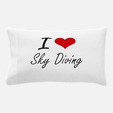 I love Sky Diving Pillow Case