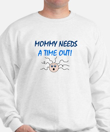 MOMMY TIME OUT Sweatshirt