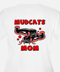 Mudcats Mom (front/back) T-Shirt