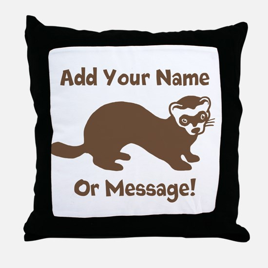 PERSONALIZED Ferret Graphic Throw Pillow
