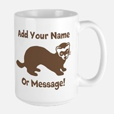 PERSONALIZED Ferret Graphic Mugs