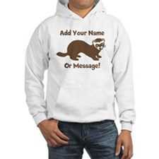 PERSONALIZED Ferret Graphic Hoodie