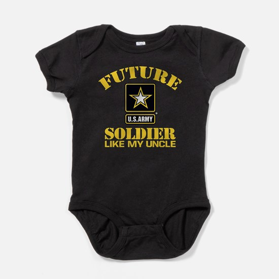 Future Army Soldier Like My Uncle Baby Bodysuit