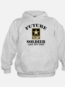 Future Army Soldier Like My Dad Hoodie