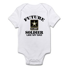 Future Army Soldier Like My Dad Infant Bodysuit