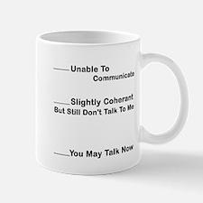 Cute Unable to communicate Mug