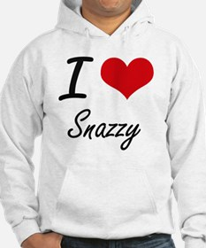 I love Snazzy Hoodie