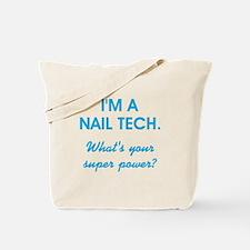 I'M A NAIL TECH Tote Bag