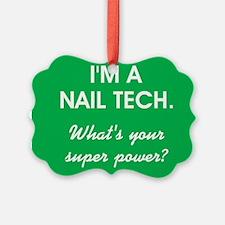 I'M A NAIL TECH Ornament
