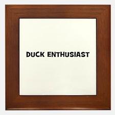 duck enthusiast Framed Tile
