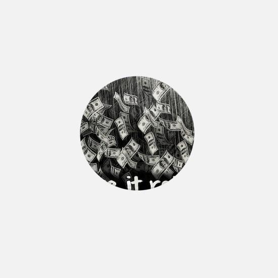 Make It Rain Cash Money Mini Button