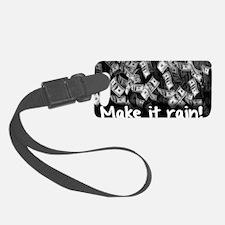 Make It Rain Cash Money Luggage Tag