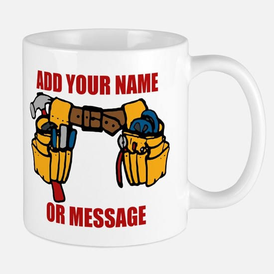 PERSONALIZED Tool Belt Graphic Mugs