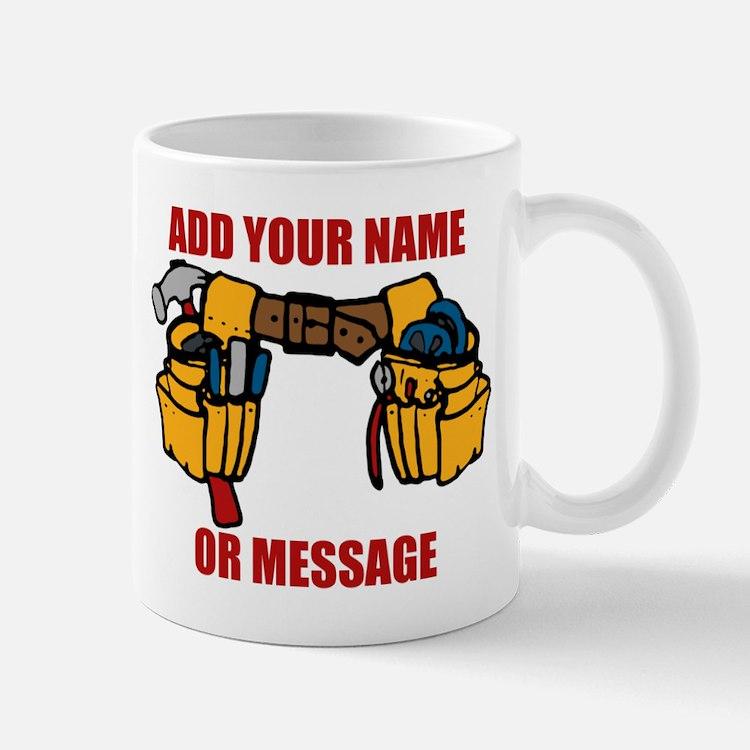 PERSONALIZED Tool Belt Graphic Mugs