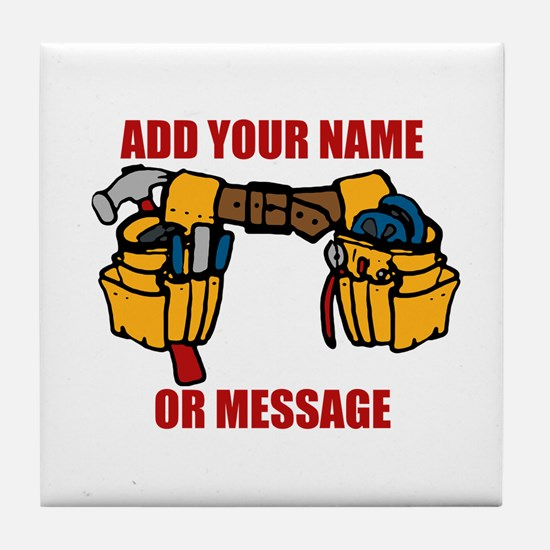 PERSONALIZED Tool Belt Graphic Tile Coaster