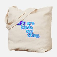 Ef's Are Kinda My Thing Tote Bag