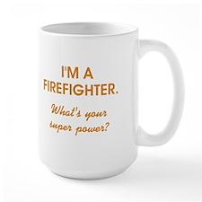 I'M A FIREFIGHTER Mugs
