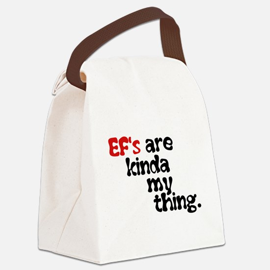Ef's Are Kinda My Thing Canvas Lunch Bag