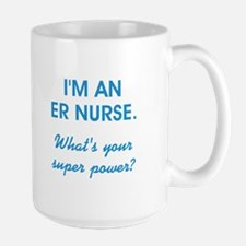 I'M AN ER NURSE... Mugs