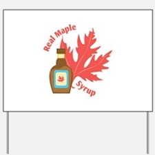 Real Maple Syrup Yard Sign