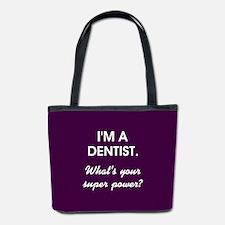 I'M A DENTIST... Bucket Bag