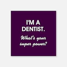 I'M A DENTIST... Sticker