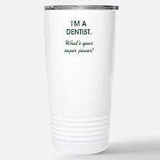I'M A DENTIST... Travel Mug