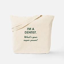 I'M A DENTIST... Tote Bag