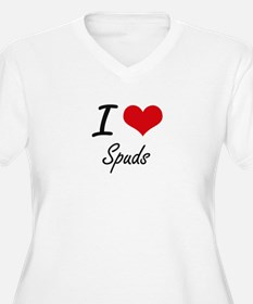 I love Spuds Plus Size T-Shirt