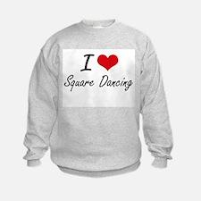 I love Square Dancing Sweatshirt