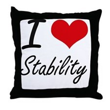 I love Stability Throw Pillow