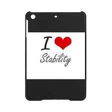 I love Stability iPad Mini Case